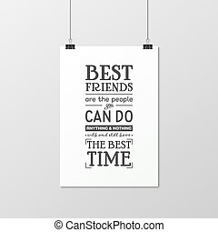 Friendship quote. Typographical Poster.