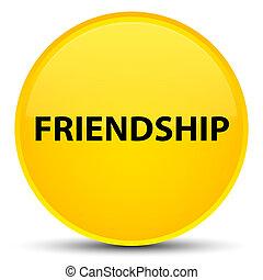 Friendship special yellow round button