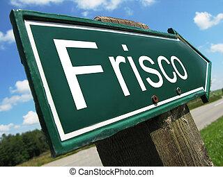 FRISCO road sign