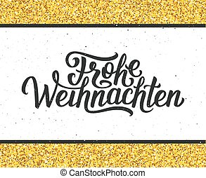 frohe, weihnachten, lettering., feliz navidad, tarjeta