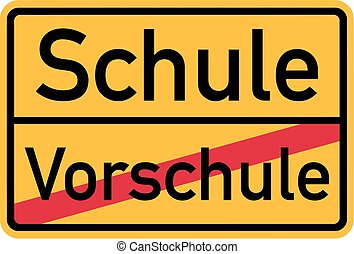 From pre school to elementary school - german sign