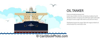 Front View of Oil Tanker ,Banner - Front View of the Vessel...