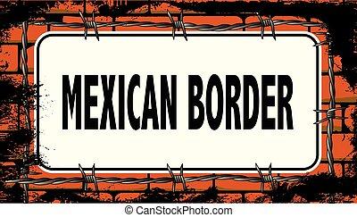 frontière mexicaine, signe