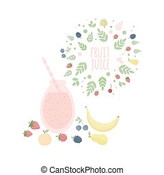 Fruit juice, berries and fruits on