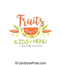 Fruits kids menu logo design, healthy organic food banner or poster vector Illustration