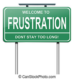 Illustration depicting a green roadsign with a frustration concept. White background.
