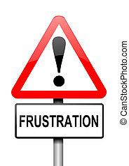 Frustration warning concept.