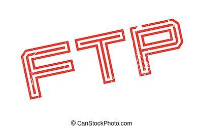 Ftp (File Transfer Protocol) rubber stamp