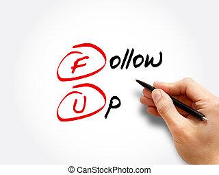 FU - Follow-Up acronym, concept background
