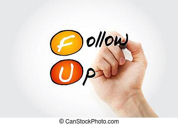 FU - Follow-Up acronym with marker