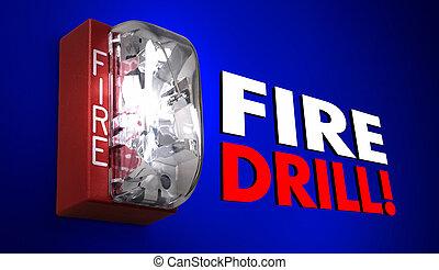 fuego, taladro, alarma, palabras, práctica, emergencia, ejercicio, 3d, ilustración