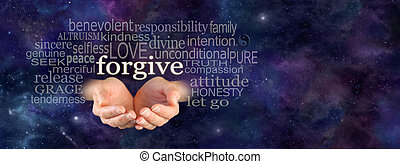 Cupped female hands emerging from panoramic deep space blue background with the word Forgive floating above surrounded by a relevant word cloud and copy space on right side