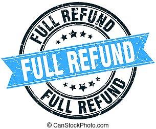 full refund round grunge ribbon stamp