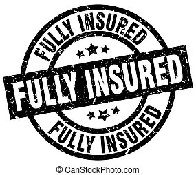 fully insured round grunge black stamp
