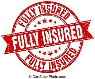 fully insured round grunge ribbon stamp
