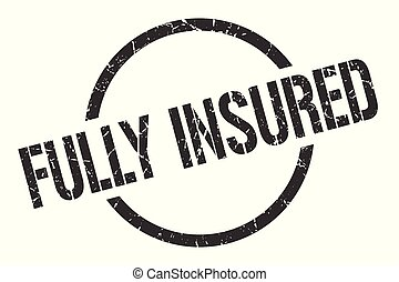 fully insured stamp - fully insured black round stamp