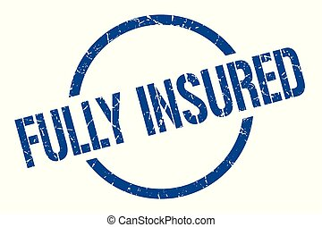 fully insured stamp - fully insured blue round stamp