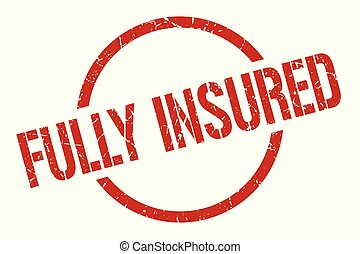 fully insured stamp - fully insured red round stamp