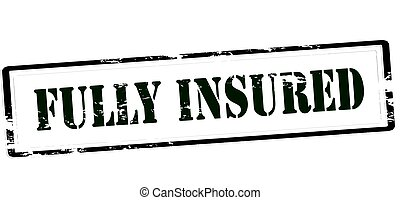Fully insured - Stamp with text fully insured inside, vector...
