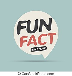 Fun fact typography bubble. Did you know knowledge design text message phrase information