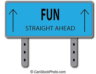Fun Sign Concept