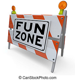 Fun Zone Barricade Construction Sign Kids Playground - An...