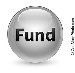 Fund glassy white round button