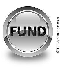 Fund glossy white round button
