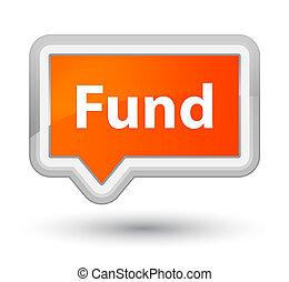 Fund prime orange banner button