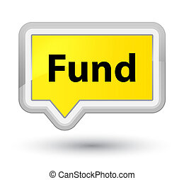 Fund prime yellow banner button