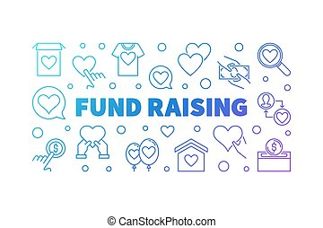 Fund Raising outline colorful horizontal banner - vector fund-raising concept line illustration on white background