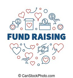 Fund Raising round vector creative outline illustration on white background
