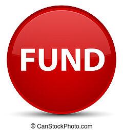 Fund special red round button