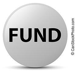 Fund white round button