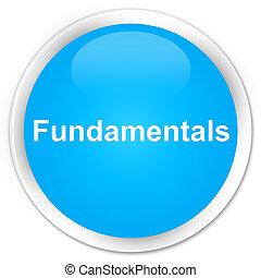 Fundamentals premium cyan blue round button