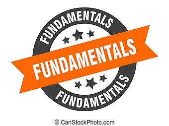 fundamentals sign. round ribbon sticker. isolated tag