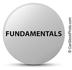 Fundamentals white round button