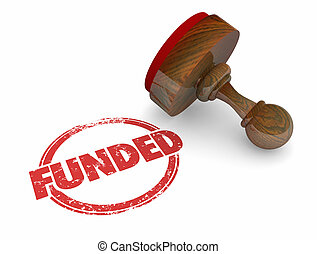 Funded Stamp Financing Investment 3d Illustration