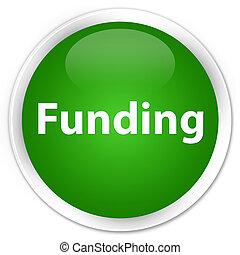 Funding premium green round button