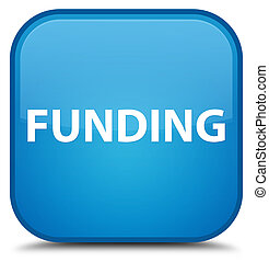 Funding special cyan blue square button