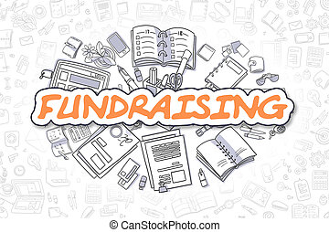 Fundraising - Doodle Orange Word. Business Concept.