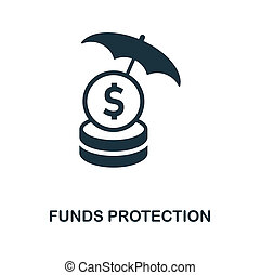 Funds Protection icon. Monochrome style design from business ethics icon collection. UI and UX. Pixel perfect funds protection icon. For web design, apps, software, print usage.