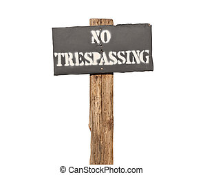 Funky Stenciled No Trespassing Sign Isolated - Funky...