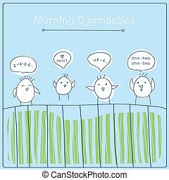 morning gymnastics - funny birds do morning gymnastics....
