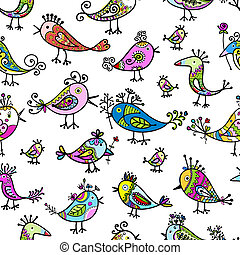 Funny colorful birds, seamless pattern for your design
