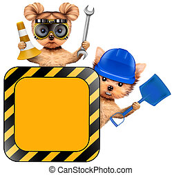 Funny couple of puppies with tools holding construction warning sign