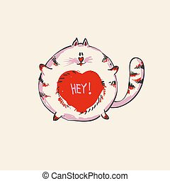 Funny cute round cat with word HEY on belly , fashion print or web vector design