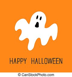Funny flying ghost. Happy Halloween. Greeting card. Cute cartoon character. Scary spirit. Baby collection. Orange background. Flat design.