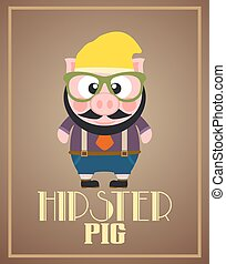 Funny hipster pig ,vector card