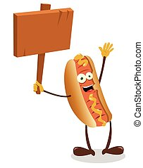 Funny Hot Dog Holding a Wooden Sign